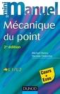 Couverture de l'ouvrage Mini manuel de Mécanique du point
