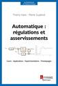 Couverture de l'ouvrage Automatique : régulations et asservissements