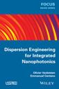 Couverture de l'ouvrage Dispersion Engineering for Integrated Nanophotonics