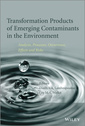 Couverture de l'ouvrage Transformation Products of Emerging Contaminants in the Environment (2 volume set)