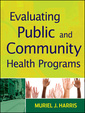 Couverture de l'ouvrage Evaluating Public and Community Health Programs