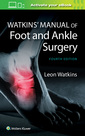 Couverture de l'ouvrage Watkins' Manual of Foot and Ankle Medicine and Surgery