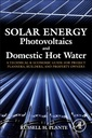 Couverture de l'ouvrage Solar Energy, Photovoltaics, and Domestic Hot Water