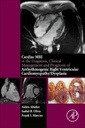 Couverture de l'ouvrage Cardiac MRI in Diagnosis, Clinical Management and Prognosis of Arrythmogenic Right Ventricular Dysplasia/Cardiomyopathy