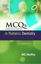 Couverture de l'ouvrage MCQs in Pediatric Dentistry