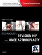 Couverture de l'ouvrage Techniques in Revision Hip and Knee Arthroplasty