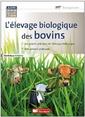 Couverture de l'ouvrage L'élevage biologique des bovins