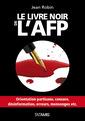 Couverture de l'ouvrage Le livre noir de l'AFP