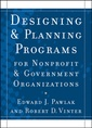 Couverture de l'ouvrage Designing and Planning Programs for Nonprofit and Government Organizations