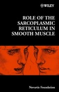 Couverture de l'ouvrage Role of the Sarcoplasmic Reticulum in Smooth Muscle