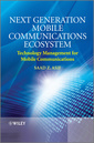 Couverture de l'ouvrage Next Generation Mobile Communications Ecosystem