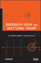 Couverture de l'ouvrage Dispersion Decay and Scattering Theory