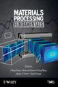 Couverture de l'ouvrage Materials Processing Fundamentals