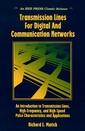 Couverture de l'ouvrage Transmission Lines and Communication Networks