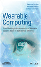 Couverture de l'ouvrage Wearable Systems and Body Sensor Networks