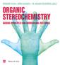 Couverture de l'ouvrage Organic Stereochemistry