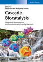 Couverture de l'ouvrage Cascade Biocatalysis Integrating Stereoselective and Environmentally Friendly Reactions