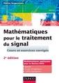 Couverture de l'ouvrage Mathématiques pour le traitement du signal