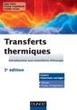 Couverture de l'ouvrage Transferts thermiques : Introduction aux transferts d'énergie