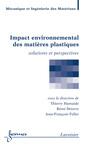 Couverture de l'ouvrage Impact environnemental des matières plastiques