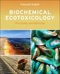 Couverture de l'ouvrage Biochemical Ecotoxicology