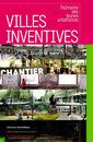 Couverture de l'ouvrage Villes inventives