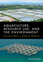 Couverture de l'ouvrage Aquacutlure, Resource Use, and the Environment