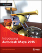 Couverture de l'ouvrage Introducing Autodesk Maya 2015