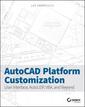 Couverture de l'ouvrage AutoCAD Platform Customization