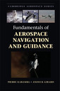 Couverture de l'ouvrage Fundamentals of Aerospace Navigation and Guidance