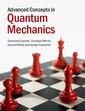 Couverture de l'ouvrage Advanced Concepts in Quantum Mechanics