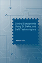 Couverture de l'ouvrage Control Components Using Si, GaAs, and GaN Technologies