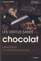 Couverture de l'ouvrage Les vertus santé du chocolat