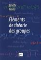 Couverture de l'ouvrage Éléments de théorie des groupes