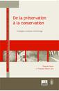 Couverture de l'ouvrage De la préservation à la conservation
