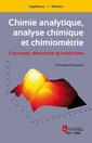 Couverture de l'ouvrage Chimie analytique, analyse chimique et chimiométrie