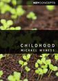 Couverture de l'ouvrage Childhood