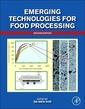 Couverture de l'ouvrage Emerging Technologies for Food Processing