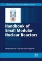 Couverture de l'ouvrage Handbook of Small Modular Nuclear Reactors
