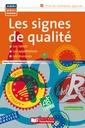 Couverture de l'ouvrage Les signes de qualité