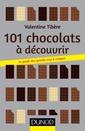 Couverture de l'ouvrage 101 chocolats à découvrir
