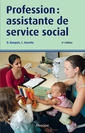 Couverture de l'ouvrage Profession : assistante de service social