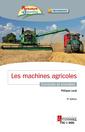 Couverture de l'ouvrage Les machines agricoles
