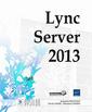 Couverture de l'ouvrage Lync server 2013