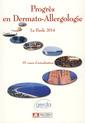 Couverture de l'ouvrage Progrès en dermato-allergologie - La Baule 2014, tome XX