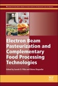 Couverture de l'ouvrage Electron Beam Pasteurization and Complementary Food Processing Technologies