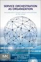 Couverture de l'ouvrage Service Orchestration as Organization