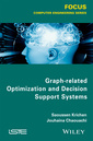 Couverture de l'ouvrage Graph-related Optimization and Decision Theory
