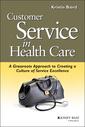 Couverture de l'ouvrage Customer Service in Health Care