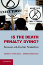 Couverture de l'ouvrage Is the Death Penalty Dying?